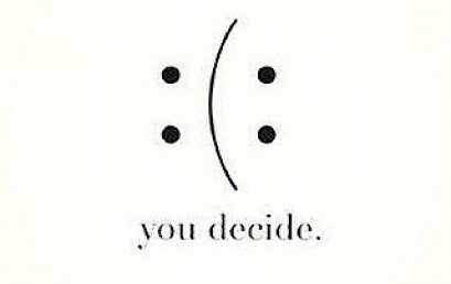 At the end of the day, you determine your own happiness level #youdecide