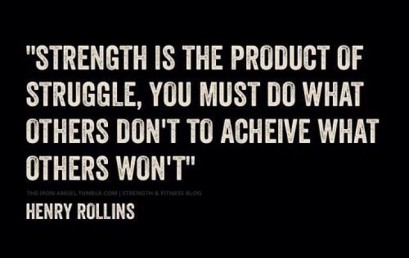 You get back what you put in #strengththroughstruggle