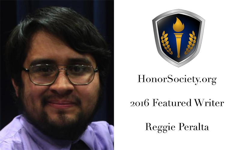 HonorSociety.org Featured Writer Spotlight – Reggie Peralta