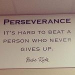 Talent and skill are helpful, but it is the person that perseveres that truly gains the most!…