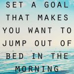 Personal goals are just as important as professional ones. Do something for yourself that is both…
